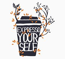 Expresso Yourself Womens Fitted T-Shirt