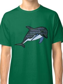 Dolphin Typography Playful Curious Sensitive Insti Classic T-Shirt