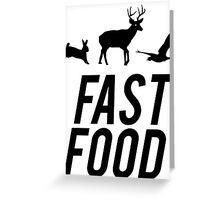Fast Food Deer Hunter Venison Greeting Card