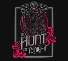 The Hunt Is On Tonight T-Shirt