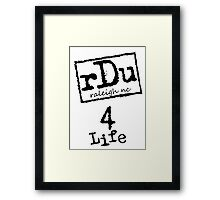 RDU (Raleigh) 4 Life Black Framed Print