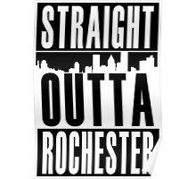 Straight Outta Rochester Poster