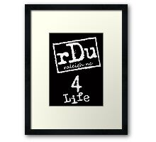 RDU (Raleigh) 4 Life White Framed Print