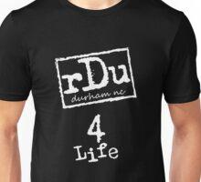 RDU (Durham) 4 Life White Unisex T-Shirt
