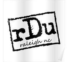 RDU (Raleigh) Black Poster