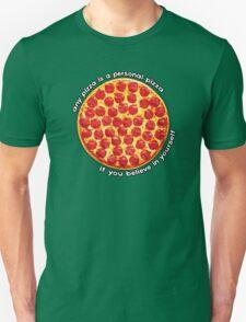 Personal Pizza Unisex T-Shirt