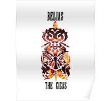 Belias the Gigas Poster