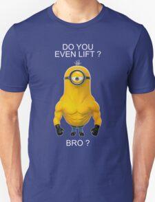 GYM MINIONS DO YOU LIFT T-Shirt