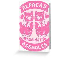 Alpacas Aginst Aholes  Greeting Card