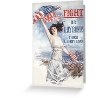 Fight or Buy Bonds -- WWI Greeting Card