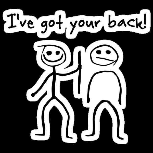 I've got your back! by digerati
