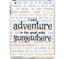 I Want Adventure in the Great Wide Somewhere iPad Case/Skin