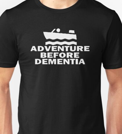 Speed Boat Adventure Before Dementia Unisex T-Shirt