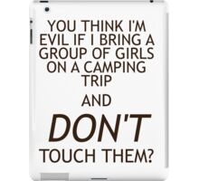 """You think I'm evil..."" iPad Case/Skin"