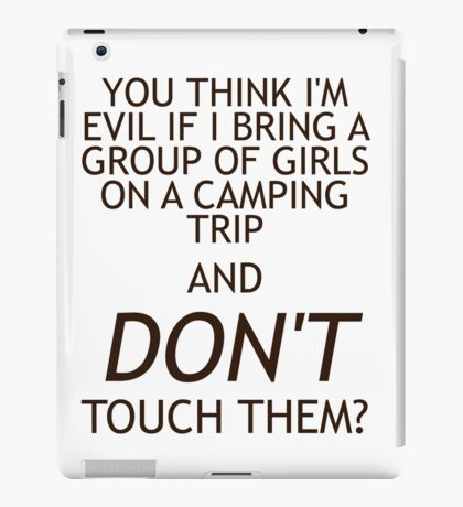 """You think I'm evil..."" iPad Case/Skin"
