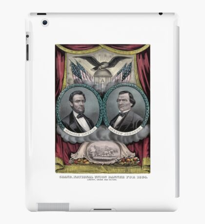 Abraham Lincoln and Andrew Johnson Election Banner 1864 iPad Case/Skin