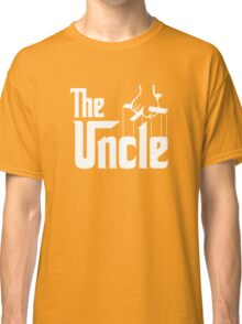 The Uncle T-shirt Godfather Inspired Classic T-Shirt