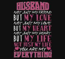 husband my love my heart my life by CoolTshirt
