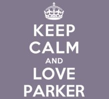 Keep Calm and Love Parker Kids Clothes
