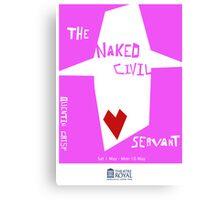 The Naked Civil Servant Canvas Print