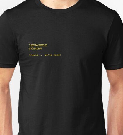 We're Home + Datestamp in Aurebesh Unisex T-Shirt