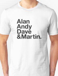 ALAN, ANDY, DAVE & MARTIN T-Shirt