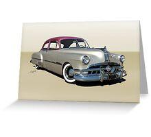 1951 Pontiac Chieftain 'Mild Custom'  Greeting Card