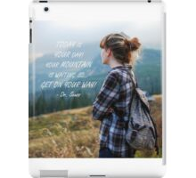Today is your day iPad Case/Skin