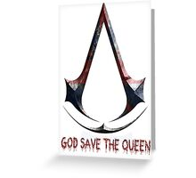Assassin's Creed God save de queen Greeting Card