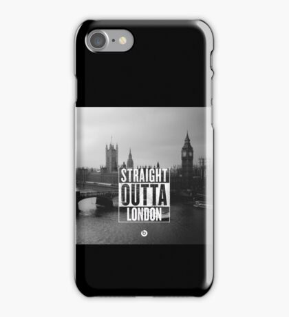 Straight Outta London iPhone Case/Skin