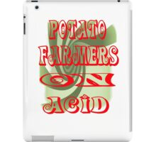 potato farmers on acid iPad Case/Skin