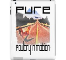 Pure Poultry In Motion iPad Case/Skin