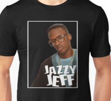 Jazzy Jeff Unisex T-Shirt