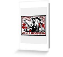 Borderland - Clap Trap Viva la Robolution Greeting Card