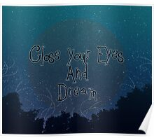close your eyes and dream Poster