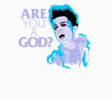 Are You A God? Unisex T-Shirt
