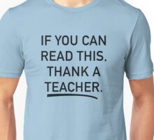 Thank A Teacher Unisex T-Shirt