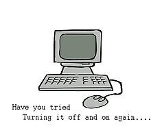 Have you tried turning it off and on again by lilkimmi27
