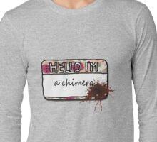 Hello I'm [a Chimera] Long Sleeve T-Shirt