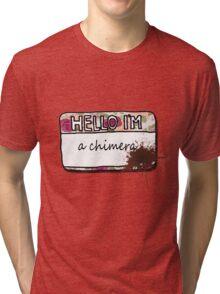 Hello I'm [a Chimera] Tri-blend T-Shirt