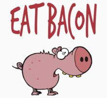 Eat bacon Kids Tee