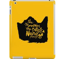 The Mountains Are Calling and Nairo Must Go  iPad Case/Skin