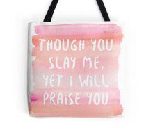 Slay Me Tote Bag
