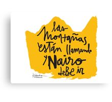 Las Montanas Estan Llamando y Nairo Debe ir / The Mountains Are Calling and Nairo Must Go (Spanish) Canvas Print
