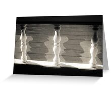 Spindles,Screen and Shadows Greeting Card