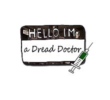 Hello I'm a [DREAD DOCTOR] by thescudders