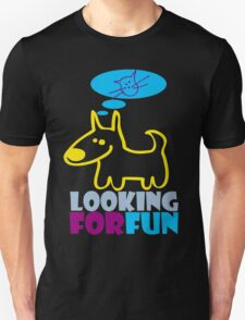 looking 4 fun T-Shirt