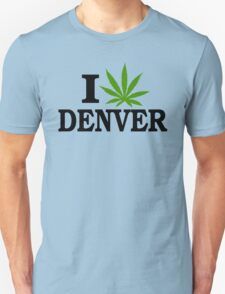 I Love Marijuana Denver Colorado Unisex T-Shirt