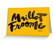 Maillot Froome : TDF Yellow Greeting Card
