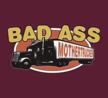 Bad Ass Mothertrucker! by robotrobotROBOT